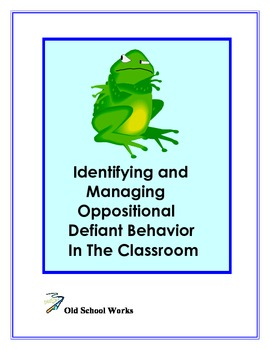 Identifying and Managing Oppositional Defiant Disorder In the Classroom