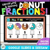 Identifying and Naming Fractions Digital Activity for Goog