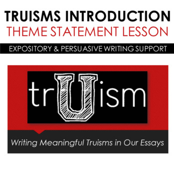 Identifying and Writing Truisms and Themes