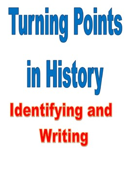 Identifying and Writing about Turning Points in History