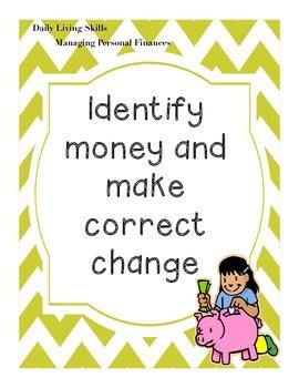 Identifying and making change