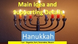 Identifying the Main Idea and Supporting Details- Hanukkah Theme