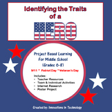 Identifying the Traits of Heroes - Veteran's Day or Patriot Day Lesson