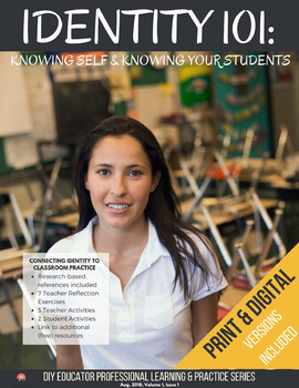Identity 101: Knowing Self & Know Your Students DIY PLP Series