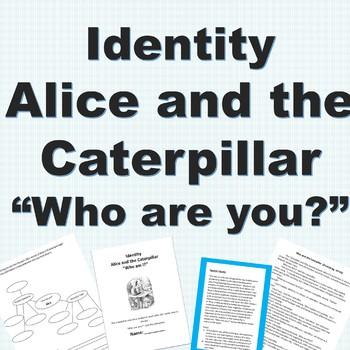 Identity: Alice and the Caterpillar