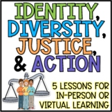 Identity, Diversity, Justice, and Action Activities for In