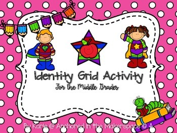 Identity Grid Activity **First Day Activity for Middle Grades**