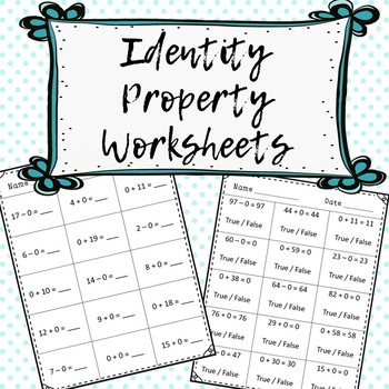identity property and addition and subtraction worksheets by happyhill