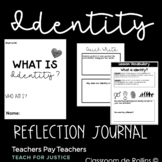 Identity Reflection Journal   Teach For Justice Resource