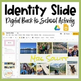 Identity Slide A Digital Back to School Activity