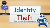 Identity Theft - How to Avoid Becoming a Victim (Powerpoint)