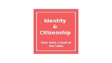 Identity and Citizenship