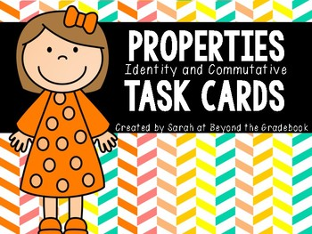 Identity and Commutative Properties Task Cards