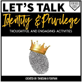 Identity and Privilege: Thoughtful and Engaging Activities