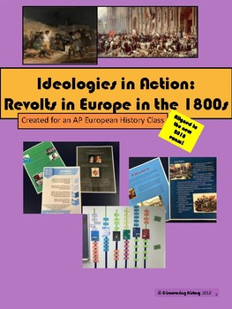 Ideologies in Action: Revolts in Europe in the 1800s