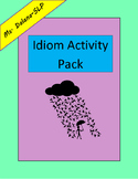 Idiom Activity Pack (Speech/Language Therapy, Figurative Language)