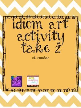 Idiom Art Activity Take 2