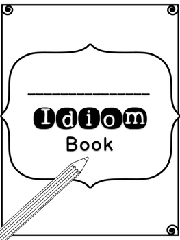 Idiom Book & Other Activities