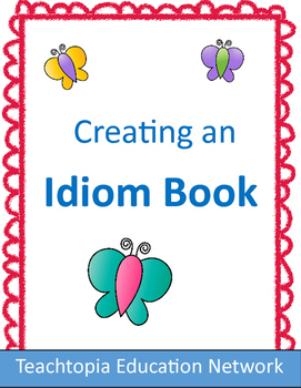 Idiom Book. Create a great Idiom book with this great temp