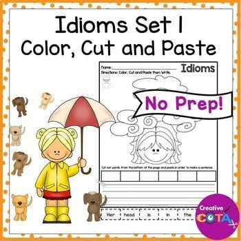 Idioms Set 1 Color Cut and Paste Sentences