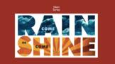 Idiom - Come Rain or Shine