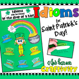 Idiom Craftivity for Saint Patrick's Day