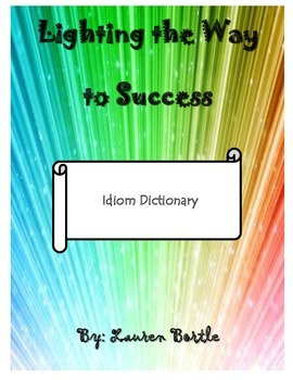Idiom Dictionary and Recording Sheet Graphic Organizer