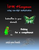Idiom Hangman:  using one-digit multiplication