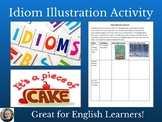 Idiom Illustration Worksheet/Activity
