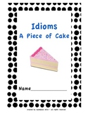 Idiom Journal A Piece of Cake