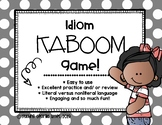 Figurative Language: Idiom KABOOM [Interactive Game]