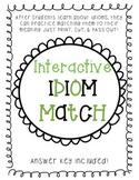 Idiom Match QUICK Class Activity