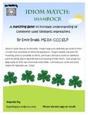 Idiom Match: ShamROCK for St. Patrick's Day