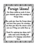 Idiom Match Up Cards -- Foreign Idioms