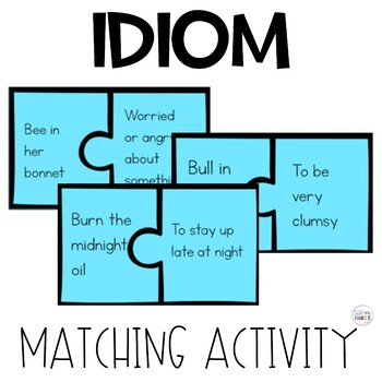 Idiom Matching Game - Figurative Language