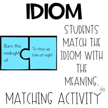Idiom Matching Game   Figurative Language