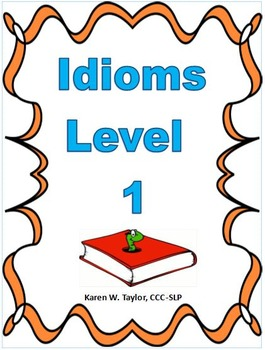 Idiom Mega Pack, Levels 1-4, Figurative Language, Multiple Meanings