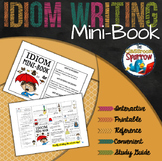 Idiom Mini-Book (A Perfect Addition to an ELA Interactive Notebook)