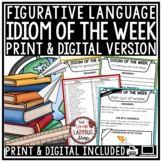 Idiom of The Week & Figurative Language Activities