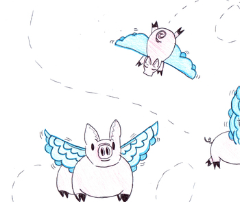 Idiom - Pigs Fly
