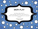 Idiom Play