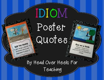 idiom poster quotes by joanne miller teachers pay teachers. Black Bedroom Furniture Sets. Home Design Ideas