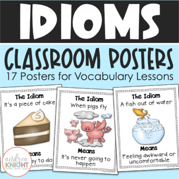 Idiom Posters:  Wonderful Words for Writing Workshop  {Set of 17}