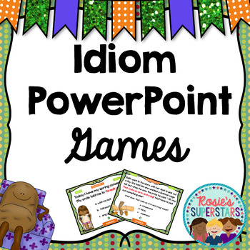 Idiom Games: 3 PowerPoint Games