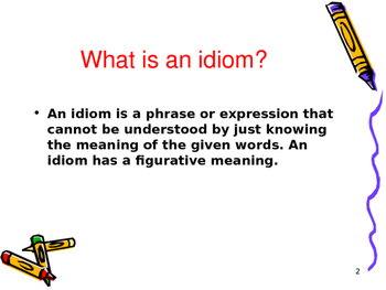 Idiom PowerPoint Presentation