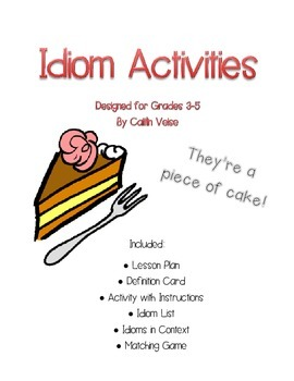 Idiom Project- Piece of Cake!