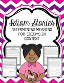 Idiom Stories Reading Comprehension Passages and Questions