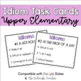 Idiom Task Cards (Digital Task Cards Included)