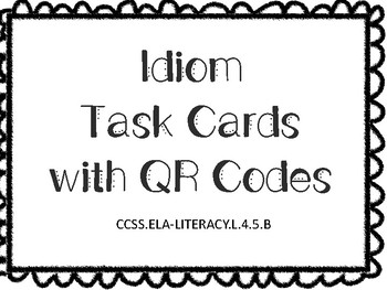 Idiom Task Cards with QR Scan Codes