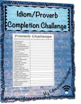 Idiom and Proverb Completion Challenge Worksheet